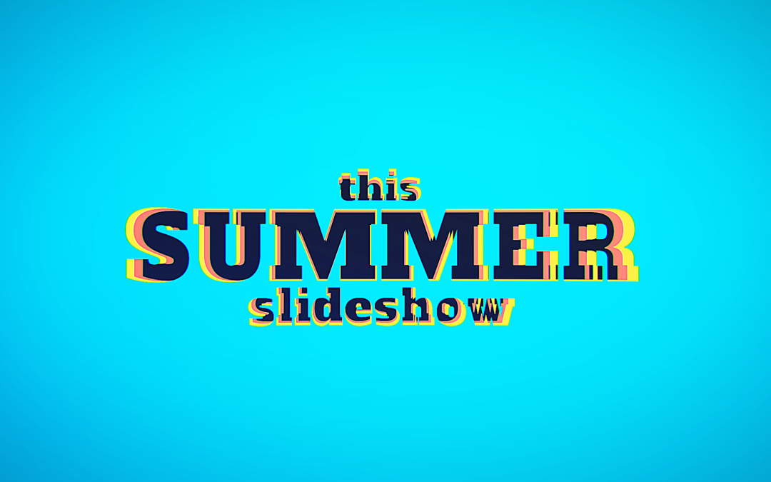 Favorite Summer Slideshow